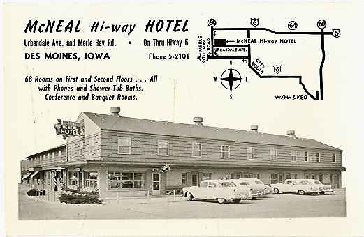 McNeal Hi-Way Hotel  Urbandale Avenue at Merle Hay Road